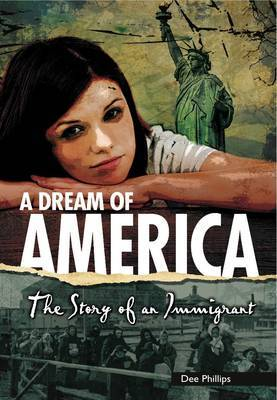 A Dream of America: The Story of an Immigrant