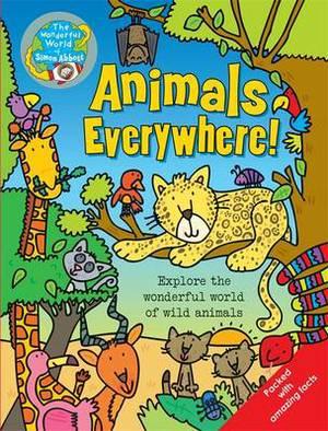Animals Everywhere: The Wonderful World of Simon Abbott