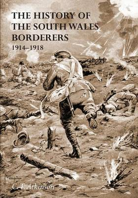 The History of the South Wales Borderers 1914- 1918