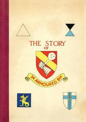 Story of 34 Armoured Brigade