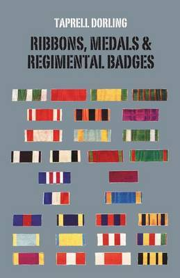 Ribbons Medals and Regimental Badges