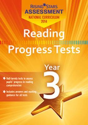 Rising Stars Assessment Reading Progress Tests Year 3