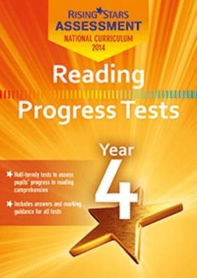 Rising Stars Assessment Reading Progress Tests Year 4
