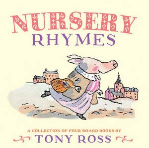Nursery Rhymes: A Collection of Four Board Books
