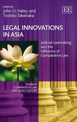 Legal Innovations in Asia: Judicial Lawmaking and the Influence of Comparative Law