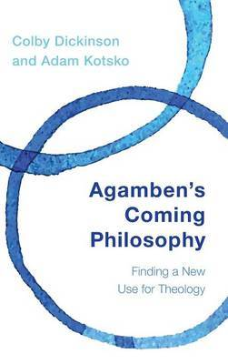 Agamben's Coming Philosophy: Finding a New Use for Theology
