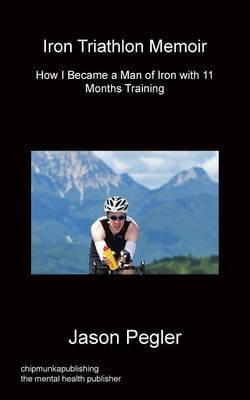 Iron Triathlon Memoir