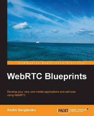 WebRTC Blueprints