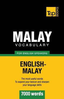 Malay Vocabulary for English Speakers - 7000 Words