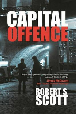 Capital Offence - A Hot-Blooded Thriller