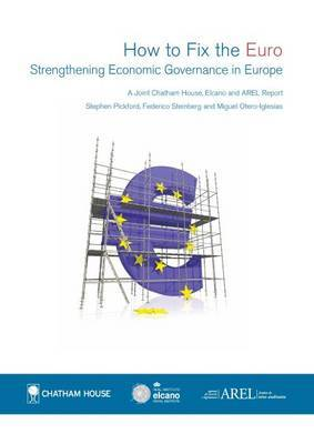 How to Fix the Euro: Strengthening Economic Governance in Europe