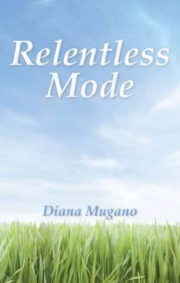 Relentless Mode