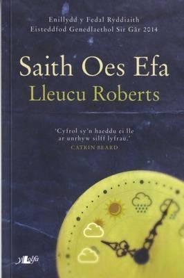 Saith OES Efa: Enillydd y Fedal Ryddiaith 2014