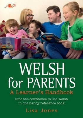 Welsh for Parents - A Learner's Handbook