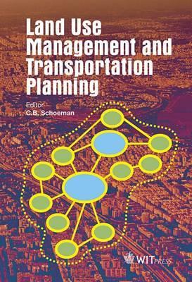 Land Use Management and Transportation Planning