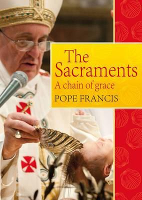 Sacraments: A Chain of Grace