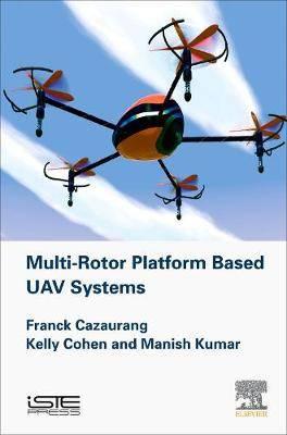 Multi-rotor Platform Based UAV Systems