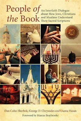 People of the Book: An Interfaith Dialogue About How Jews, Christians and Muslims Understand Their Sacred Scriptures