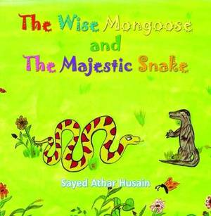 The Wise Mongoose and the Majestic Snake