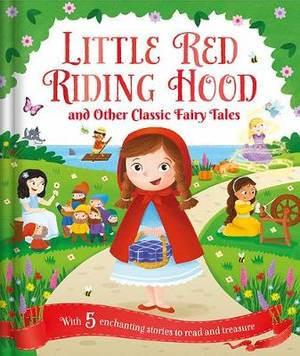 Magrudy com - Little Red Riding Hood and Other Classic Fairy Tales