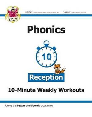 English 10-Minute Weekly Workouts: Phonics - Reception