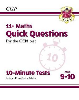 New 11+ CEM 10-Minute Tests: Maths Quick Questions - Ages 9-10 (with Online Edition)