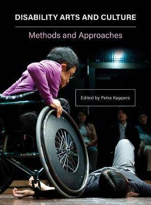 Disability, Arts, and Culture - International Critical Perspectives