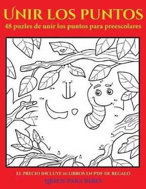 Libros para bebes (48 puzles de unir los puntos para preescolares): Comprelo mientras queden existencias y reciba 10 libros en PDF adicionales gratis. Mas de 300 fichas imprimibles en total