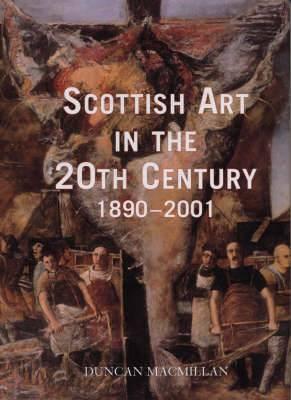 Scottish Art in the 20th Century 1890-2001