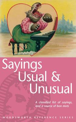 Usual and Unusual Sayings