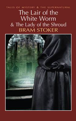 The Lair of the White Worm & The Lady of the Shroud