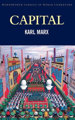 Capital: A Critical Analysis of Capitalist Production: Volume 1 and 2