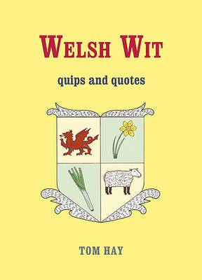 Welsh Wit: Quips and Quotes