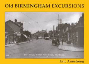 Old Birmingham Excursions