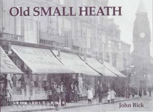 Old Small Heath