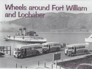 Wheels Around Fort William and Lochaber