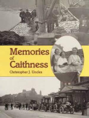 Memories of Caithness
