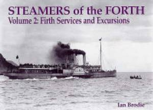 Steamers of the Forth: v. 2: Firth Services and Excursions