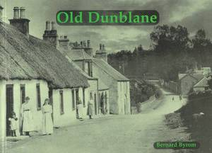 Old Dunblane with Ashfield, Kinbuck and Sheriffmuir