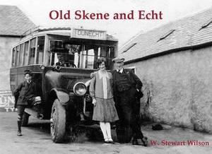 Old Skene and Echt