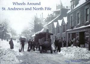 Wheels Around St. Andrews and North Fife