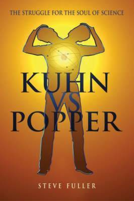 Kuhn vs. Popper: Prophets of the End of Science