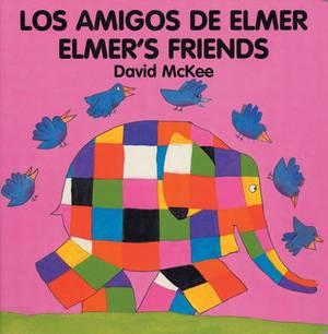 Elmer's Friends: Amigos de Elmer