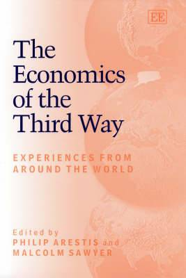 The Economics of the Third Way: Experiences from Around the World