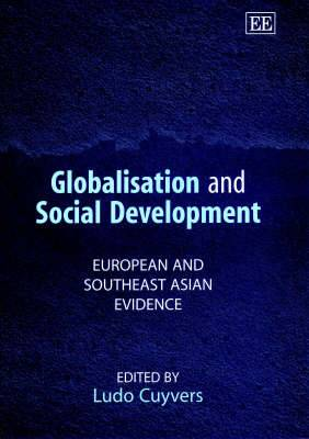 Globalisation and Social Development: European and Southeast Asian Evidence