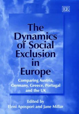 Dynamics of Social Exclusion in Europe: Comparing Austria, Germany, Greece, Portugal and the UK