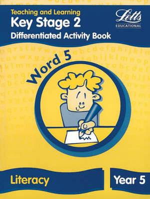 Key Stage 2 Literacy: Word Level Y5: Differentiated Activity Book