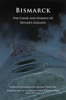 Bismarck: The Chase and Sinking of Hitler's Goliath