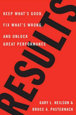 Results: Keep What's Good, Fix What's Wrong and Unlock Great Performance