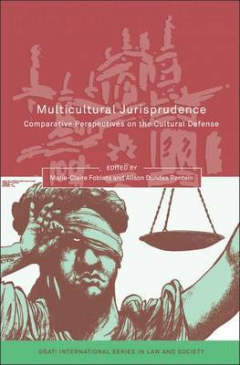 Multicultural Jurisprudence: Comparative Perspectives on the Cultural Defense
